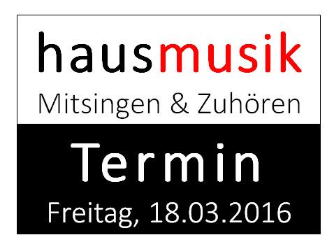 hausmusik-Abend am Freitag, den 18.03.2016